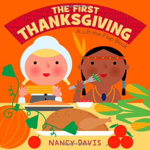 The First Thanksgiving: A Lift-The-Flap Book from Little Simon