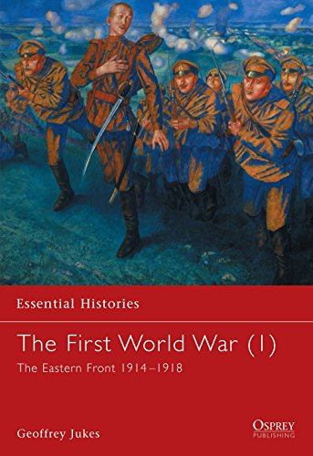 The First World War (1): The Eastern Front 1914-1918 (Essential Histories) from Osprey Publishing
