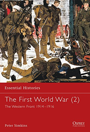 The First World War (2): The Western Front 1914-1916 (Essential Histories) from Osprey Publishing