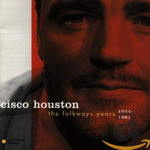 The Folkways Years 1944-1961 from Houston, Cisco