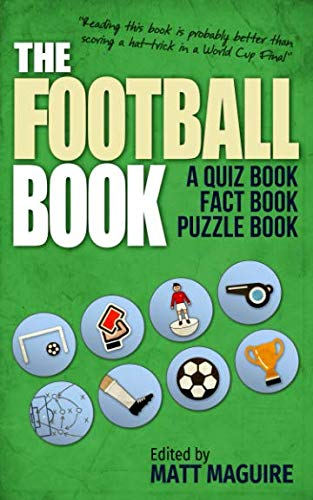 The Football Book: A Quiz Book, Fact Book, Puzzle Book from CreateSpace Independent Publishing Platform