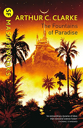 The Fountains Of Paradise (S.F. MASTERWORKS) from Gateway