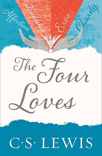 Four Loves (C. Lewis Signature Classic) from Collins