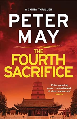 The Fourth Sacrifice: A hold-your-heart hunt for a horrifying truth (China Thriller 2) (China Thrillers) from Quercus Publishing