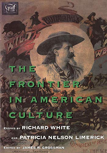 The Frontier in American Culture from University of California Press