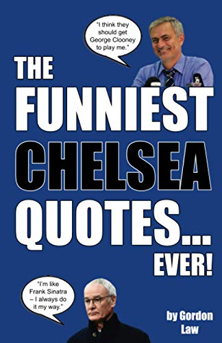 The Funniest Chelsea Quotes... Ever! from CreateSpace Independent Publishing Platform