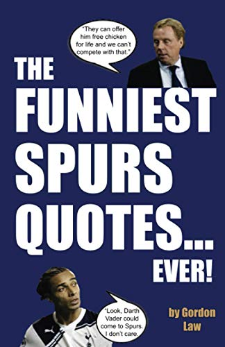 The Funniest Spurs Quotes... Ever! from CreateSpace Independent Publishing Platform