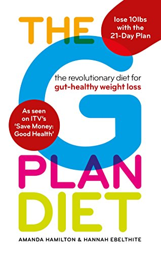 The G Plan Diet: The revolutionary diet for gut-healthy weight loss from Octave