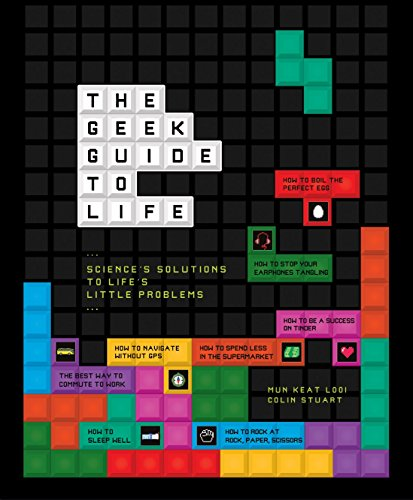 The Geek Guide to Life from Andre Deutsch Ltd