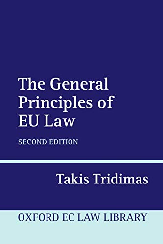 The General Principles of EU Law 2/e (Oxford European Union Law Library) from Oxford University Press, USA