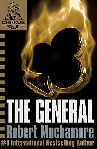 The General: Book 10 (CHERUB) from Hodder Children's Books