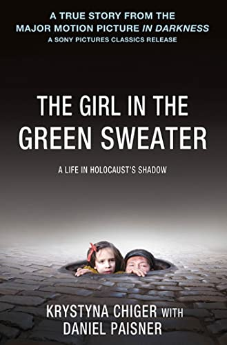 The Girl in the Green Sweater: A Life in Holocaust's Shadow from Macmillan USA