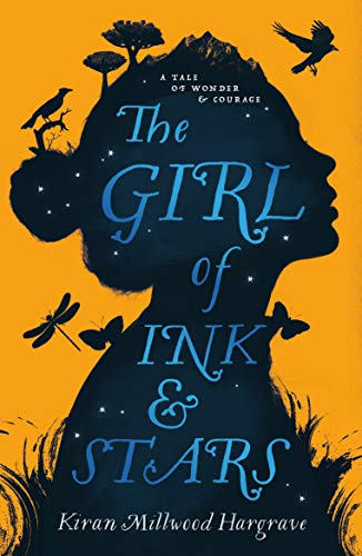 The Girl of Ink & Stars: Winner of the Waterstones Children's Book Prize from Chicken House Ltd