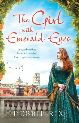 The Girl with Emerald Eyes: A heartbreaking historical novel of love, tragedy and secrets from Bookouture
