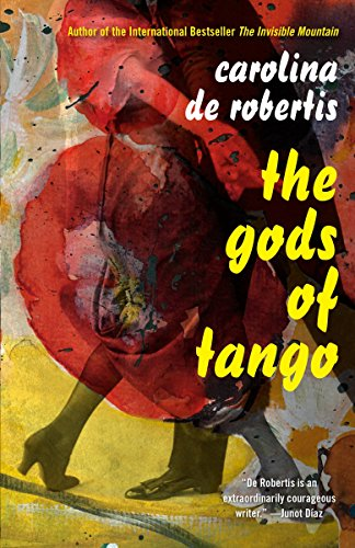 The Gods of Tango from Alfred A. Knopf