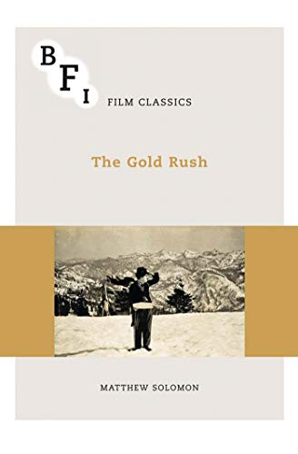 The Gold Rush (BFI Film Classics) from Palgrave