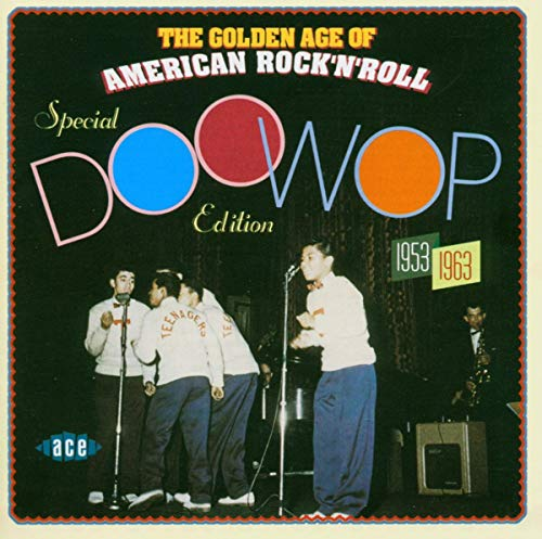 The Golden Age Of American Rock'n'Roll: Special Doo Wop Edition from ACE