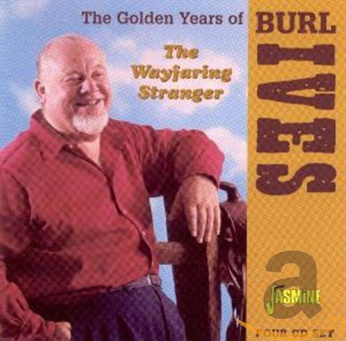 The Golden Years of Burl Ives - The Wayfaring Stranger from Jasmine Records