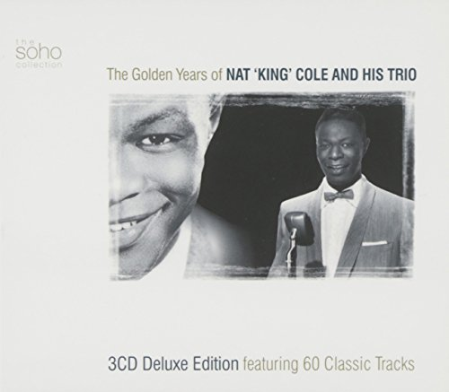 The Golden Years of Nat 'king' Cole Trio