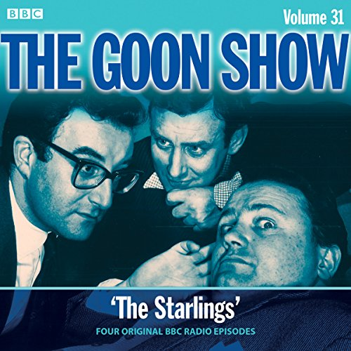 The Goon Show: Volume 31: Four episodes of the classic BBC Radio comedy from BBC Physical Audio