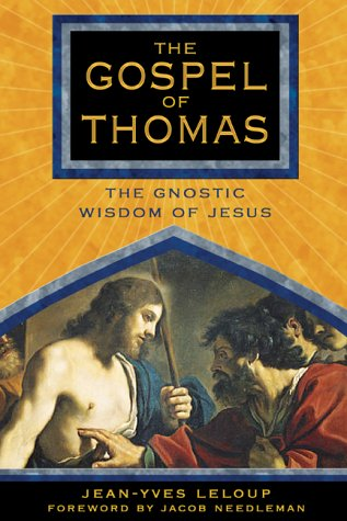 The Gospel of Thomas: The Gnostic Wisdom of Jesus from Inner Traditions