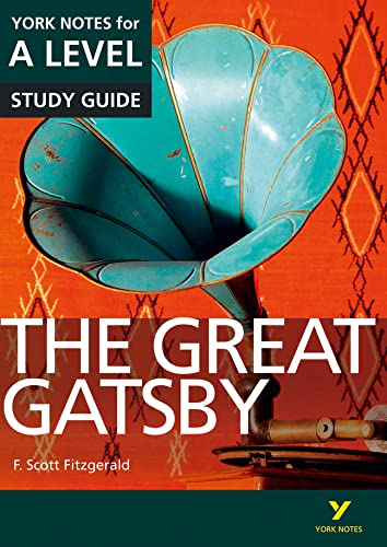 The Great Gatsby: York Notes for A-level (York Notes Advanced) from Pearson Education Limited