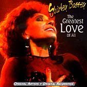 The Greatest Love Of All: ORIGINAL ARTISTS-ORIGINAL RECORDINGS