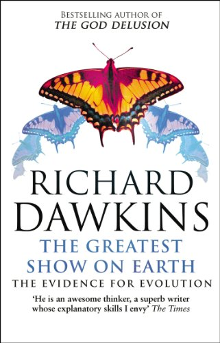 The Greatest Show on Earth: The Evidence for Evolution from Richard Dawkins