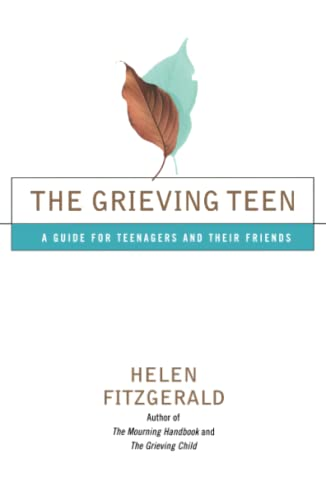 The Grieving Teen: A Guide for Teenagers and Their Friends from Simon & Schuster Ltd