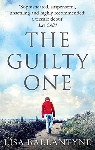 The Guilty One: Voted the Richard & Judy favourite by its readers from Piatkus