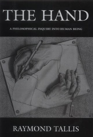 The Hand: A Philosophical Inquiry into Human Being from Edinburgh University Press