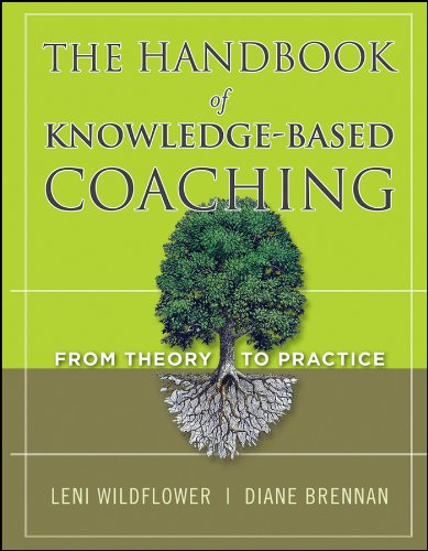 The Handbook of Knowledge–Based Coaching: From Theory to Practice from Jossey-Bass
