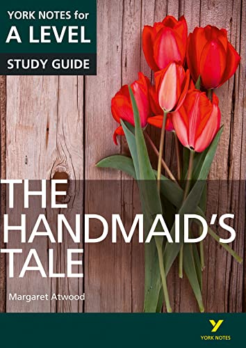 The Handmaid's Tale: York Notes for A-level from Pearson Education Limited