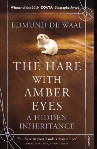 The Hare With Amber Eyes: A Hidden Inheritance from Vintage
