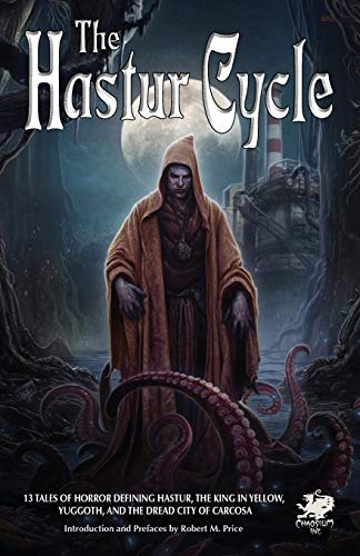 The Hastur Cycle (Call of Cthulhu Fiction) from Chaosium Inc.