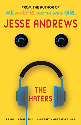 The Haters: A Band. A Road Trip. A Gig That Maybe Doesn't Suck. from Allen & Unwin