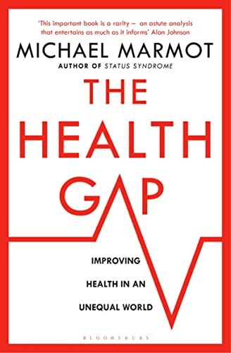 The Health Gap: The Challenge of an Unequal World from Bloomsbury Paperbacks
