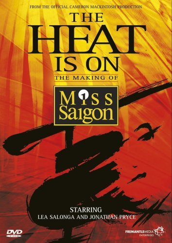 The Heat Is On - The Making Of Miss Saigon [1988] [DVD] from Fremantle Home Entertainment