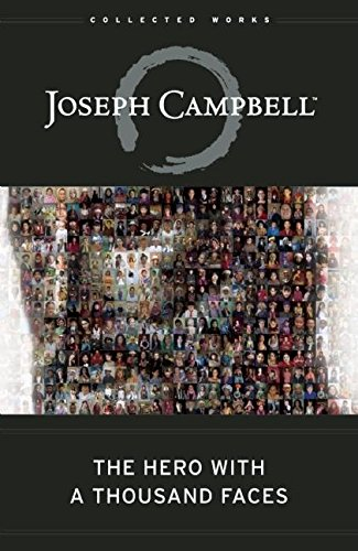 The Hero with A Thousand Faces (The Collected Works of Joseph Campbell) from New World Library