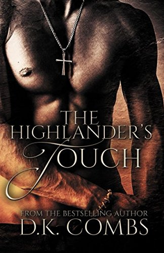 The Highlander's Touch from CreateSpace Independent Publishing Platform