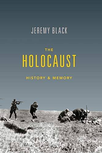 The Holocaust: History and Memory from Indiana University Press (IPS)