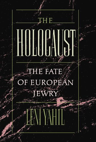 The Holocaust: The Fate of European Jewry, 1932-1945 (Studies in Jewish History) from Oxford University Press, USA