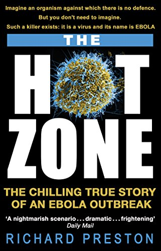 The Hot Zone: The Chilling True Story of an Ebola Outbreak from Corgi
