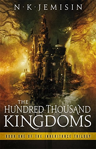 The Hundred-Thousand Kingdoms: Book One of the Inheritance Trilogy (Inheritance Trilogy 1) from Orbit