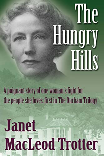 The Hungry Hills (Durham Trilogy) from MacLeod Trotter Books
