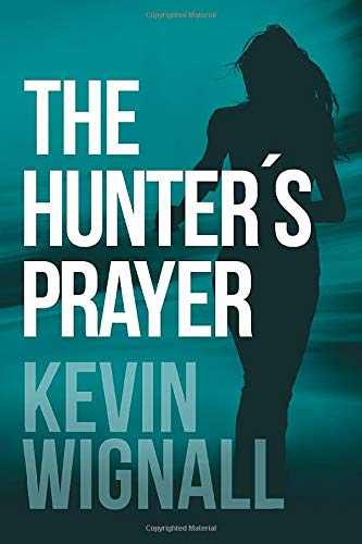 The Hunter's Prayer from CreateSpace