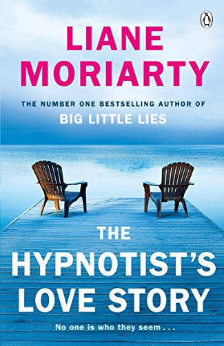 The Hypnotist's Love Story: From the bestselling author of Big Little Lies, now an award winning TV series from Penguin