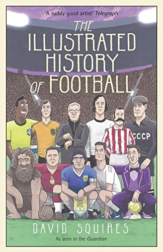 The Illustrated History of Football from Century