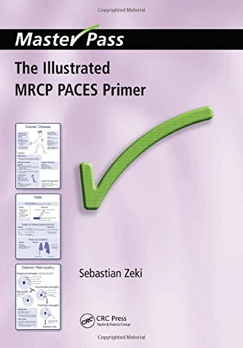 The Illustrated MRCP PACES Primer (Masterpass) from CRC Press