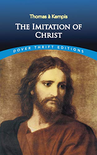 The Imitation of Christ (Dover Thrift Editions) from Dover Publications Inc.